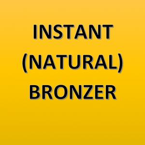 Instant (natural) Bronzers
